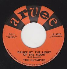 "OLYMPICS - ""DANCE BY THE LIGHT OF THE MOON"" b/w ""DODGE CITY"" on ARVEE  (VG+)"