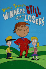 Original (1) Winners Still Aren't Losers - Donald Trump Children's Book