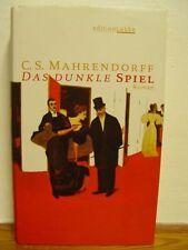 C. S. Mahrendorff: Das dunkle Spiel…