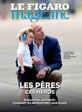 LE FIGARO MAGAZINE 02-03.06.2017**Prince WILLIAM**LES PÈRES c HÉROS**VIN*Vésubie