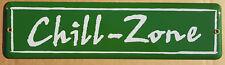 Chill Zone Chillzone Emailschild Emailleschild Email Schild NEU 35 x 9 cm nr2