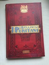 Bellini's I Puritani, Opera. Full music score. English and Italian words