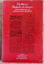 The Work of Bernadino de Sahagun: Pioneer Ethnographer of Sixteenth-Century Azte