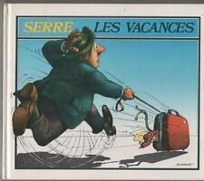 claude serre  LES VACANCES  club france loisirs 1986