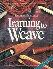 **NEW** - Learning To Weave (PB) - 159668139X