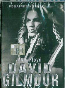 DAVID GILMOUR (PINK FLOYD) DVD .STORIA DI UNA LEGGENDA.NICOLA BARTOLINI CARRASSI