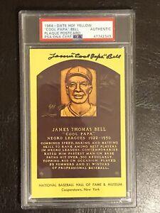 "1964 James ""Cool Papa"" Bell HOF Yellow Plaque Postcard AUTO PSA/DNA Certified"