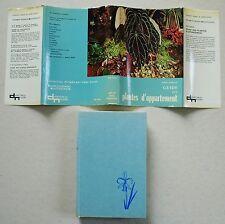 Guide des Plantes d'Appartements H SEIBOL éd Delachaux Niestle 1972