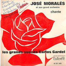 45T EP: José Morales: les grands succès de Carlos Gardel: 4 titres. euterpe