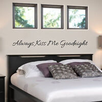 Always Kiss Me Goodnight Vinyl wall decal, custom