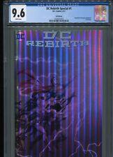 DC Rebirth Special #1  (Foil Edition)  CGC 9.6  WP    (Rare)