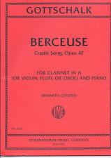 "BERCEUSE ""CRADLE SONG""OPUS 47-CLARINET,VIOLIN,FLUTE,PIANO GOTTSCHALK MUSIC BOOK!"