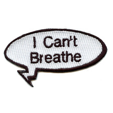 """I Can't Breathe"" Movement Word Bubble Embroidered Iron On Patch"