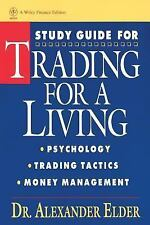 Study Guide for Trading for a Living: Psychology, Trading Tactics, Money Managem