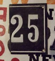 Ancienne plaque émail bombé n° 25 numéro de rue