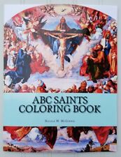 ABC Saints Coloring Book ~ Nicole M. McGinnis ~ St. Jerome School Gr. K Saint
