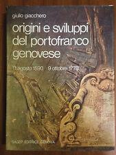 ORIGINI E SVILUPPI DEL PORTOFRANCO GENOVESE - Giulio Giacchero - SAGEP 1972
