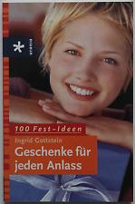 Ingrid Gottstein - Geschenke für jeden Anlass / 100 Fest-Ideen