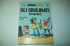 EUREKA POCKET N.69-POST-GLI SBULINATI(DROPOUTS)EDITORIALE CORNO NOVEMBRE 1981 1a