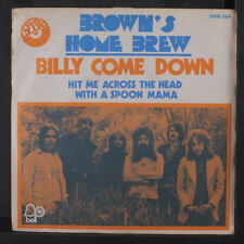 BROWN'S HOME BREW: Billy Come Down / Hit Me Across The Head With A Spoon Mama