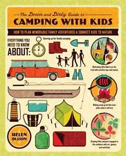 The Down and Dirty Guide to Camping with Kids: How to Plan Memorable-ExLibrary