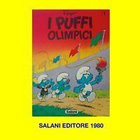 I PUFFI OLIMPICI SALANI EDITORE N. 1 1980 ORIGINALE D'EPOCA PEYO