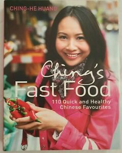 Ching's Fast Food: 110 Quick and Healthy Chinese by Huang, Ching-He Hardback