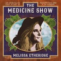 MELISSA ETHERIDGE - THE MEDICINE SHOW CD *NEW*
