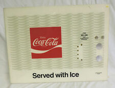"""VINTAGE """"COCA COLA  SERVED WITH ICE""""  SIGN COKE MACHINE 30.5 X 23"""