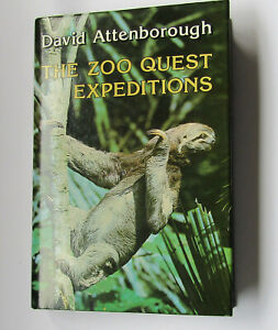 Signed copy of The Zoo Quest Expeditions Sir David Attenborough Hardback with DJ