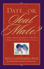 Date...or Soul Mate? How To Know If Someone Is Worth Pursuing In Two-ExLibrary