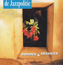 De Jazzpolitie-Bommen &Granaten cd single