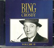 BING CROSBY VOLUME II CD - MY BABY SAID YES, HARBOUR LIGHTS & MORE