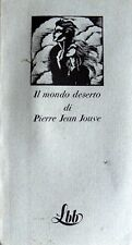 IL MONDO DESERTO DI PIERRE JEAN JOUVE FRANCO MARIA RICCI 1974
