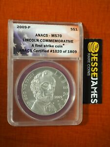 2009 P $1 SILVER ABRAHAM LINCOLN COMMEMORATIVE DOLLAR ANACS MS70 FIRST STRIKE