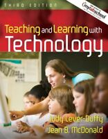 Teaching And Learning With Technology by Lever-Duffy