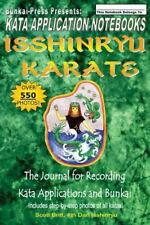 Kata Application Notebooks: Isshinryu Karate: The Journal For Recording Kata ...