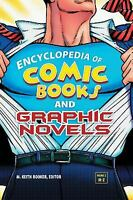 Encyclopedia of Comic Books and Graphic Novels Hardcover M. Keith Booker