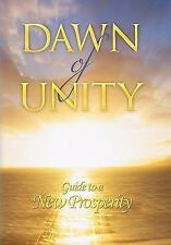Dawn of Unity : Guide to a New Prosperity by John B. Leonard (2011, Hardcover)