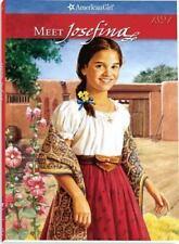 Meet Josefina: An Amercian Girl [American Girl Collection]