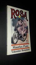 Maurice Pons: Rosa. Bompiani 1968 prima edizione