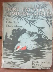 More Tales From The Woods & Fields By Gladys Davidson Vintage Book Circa 1919