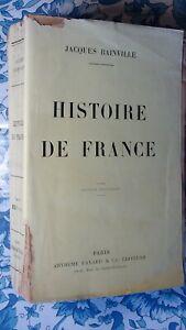BAINVILLE J.  HISTOIRE de FRANCE FAYARD 1924   ÉDITION ORIGINALE sur ALFA .