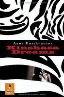 Kinshasa Dreams: Roman (Gulliver) von Kuschnarowa, Anna | Buch | Zustand gut
