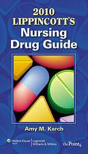 Lippincott's Nursing Drug Guide with Web Resources 2010, Amy Morrison Karch, Ver