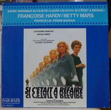 FRANCOISE HARDY/LELOUCH SI C'ETAIT A REFAIRE OST FRENCH SP SARAVAH 1976