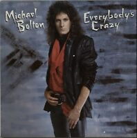 MICHAEL BOLTON Everybody's Crazy 1985 UK vinyl LP EXCELLENT CONDITION