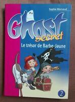 GHOST SECRET TOME 2  LE TRESOR DE BARBE-JAUNE neuf