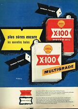 A- Publicité Advertising 1957 Huile Shell X-100 Multigrade par Vernier