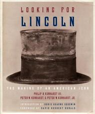 Looking for Lincoln: The Making of an American Icon KUNHARDT AMAZING ICONOGRAPHY